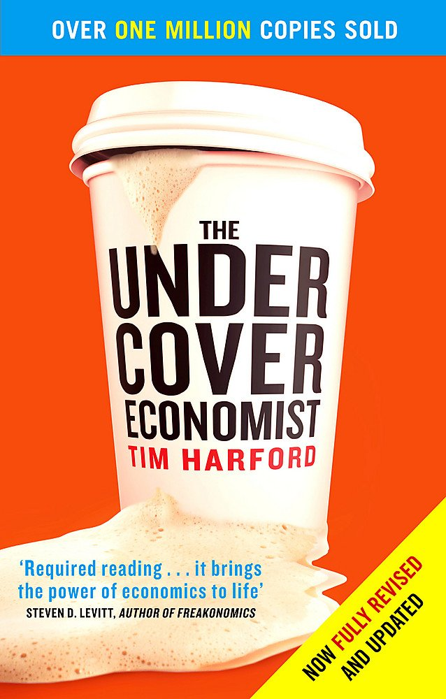 The Undercover Economist: Amazon.co.uk: Harford, Tim ...