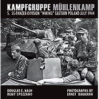 "Kampfgruppe Mühlenkamp: 5. SS-Panzer-Division ""Wiking"", Eastern Poland, July 1944: 5. Ss-Panzer Division ""Wiking…"