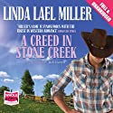A Creed in Stone Creek Audiobook by Linda Lael Miller Narrated by Jack Garrett