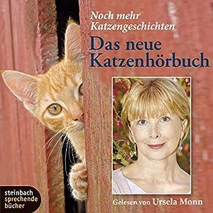Das neue Katzenhörbuch Hörbuch