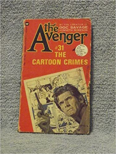 The Cartoon Crimes (The Avenger #31)