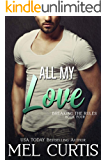 All My Love (Breaking the Rules Book 4)