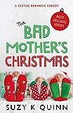 Bad Mother's Christmas: Laugh-out-loud christmas comedy 2019 (English Edition)