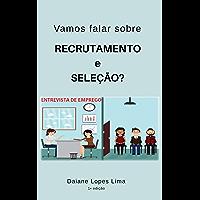 Vamos falar sobre Recrutamento e Seleção? (01 Livro 1)