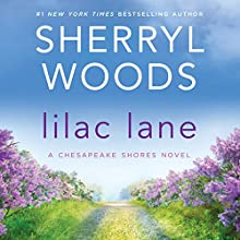 Lilac Lane: A Chesapeake Shores Novel, Book 14 Audiobook by Sherryl Woods Narrated by Christina Traister