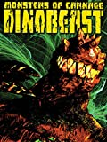 Monsters of Carnage: The Dinobeast