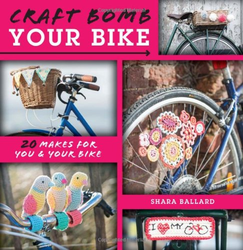 F&W Media David and Charles Books, Craft Bomb Your Bike