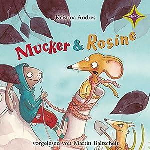 Mucker & Rosine Hörbuch