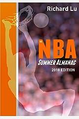 The NBA Summer Almanac, 2018 edition: Cover 1 Paperback