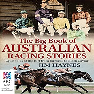 The Big Book of Australian Racing Stories Audiobook