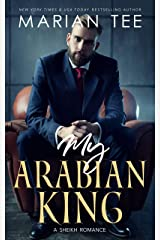 My Arabian King: Enemies to Lovers Romance (Desert Sheikh Romance Book 1) Kindle Edition
