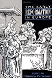 The Early Reformation in Europe 9780521397681
