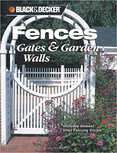 Buy Black & Decker Fences, Gates and Garden Walls: Includes Newest on fence design ideas, zen style house, wall and gate design for house,