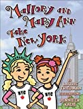 Mallory and Mary Ann Take New York, Laurie Friedman, 0761360743