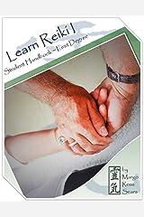 Learn Reiki I: Student Handbook - First Degree Kindle Edition
