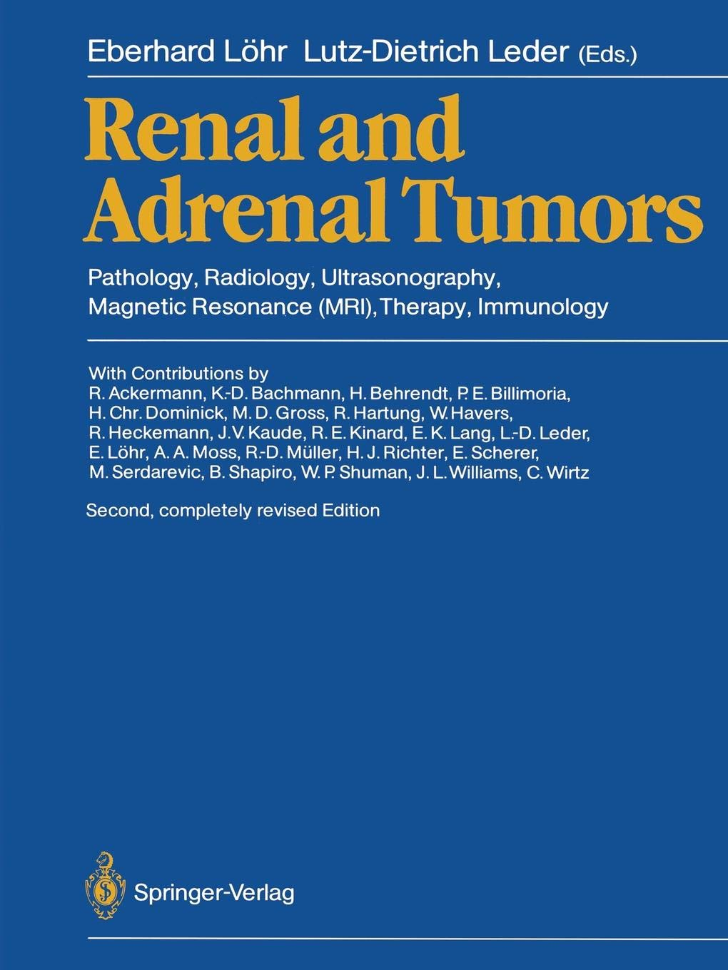 Renal and Adrenal Tumors: Pathology, Radiology, Ultrasonography, Therapy, Immunology