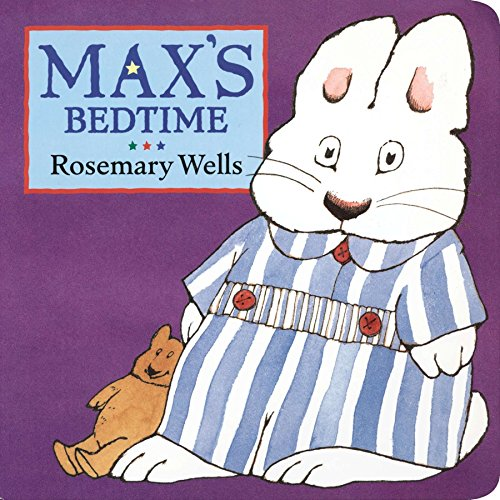 Max's Bedtime (Max and Ruby)