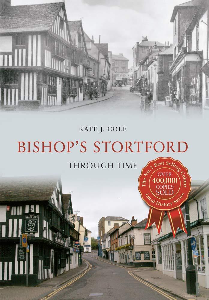 Read Online Bishop's Stortford Through Time pdf epub