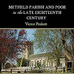 Metfield Parish and Poor in the Late Eighteenth Century