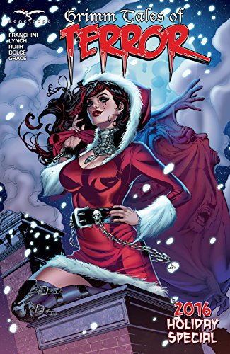Grimm Tales of Terror: Holiday Special 2016 (Grimm Tales of Terror Vol. 2)