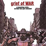 A Mounting Crisis... As Their Fury Got Released by Grief Of War (2008-02-19)