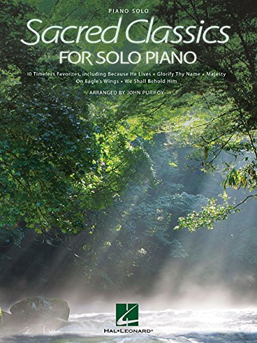 Sacred Classics for Solo Piano (Piano Solo)