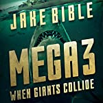 When Giants Collide: Mega, Book 3 | Jake Bible