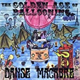 Golden Age of Ballooning by Macabre, Danse (2008-10-28)