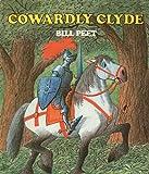 Cowardly Clyde, Bill Peet, 0812413466