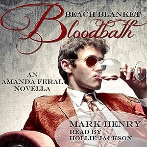 Beach Blanket Bloodbath Audiobook