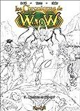 Les chroniques de Waow, Tome 3 : Aventures en pick-up