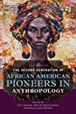 #9: The Second Generation of African American Pioneers in Anthropology