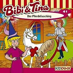 Der Pferdefasching (Bibi und Tina 41)
