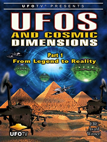UFOs and Cosmic Dimensions - Part 1: From Legend To for sale  Delivered anywhere in USA