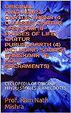 ORIGINAL HINDUISM'S CHATUR VARNA (4 CLASSES) CHATUR AASHRAM (4 PHASES OF LIFE) CHATUR PURUSHAARTH (4) INCLUDING SODASH SAMSKAAR  (16 HOLY SACRAMENTS): ... OF ORIGINAL HINDU STORIES & ANECDOTES