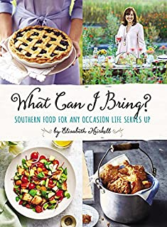 Book Cover: What Can I Bring?: Southern Food for Any Occasion Life Serves Up