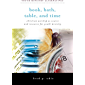 Book, Bath, Table, and Time:: Christian Worship as Source and Resource for Youth Ministry (Youth Ministry Alternatives)