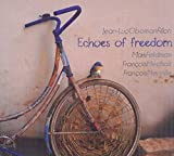 "Afficher ""Echoes of freedom"""