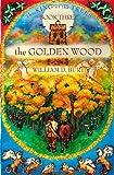 The Golden Wood, William D. Burt, 1579214665