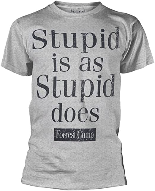 Forrest Gump Stupid T Shirt Stupid Is As Stupid It Does Men/'s T-shirt Black