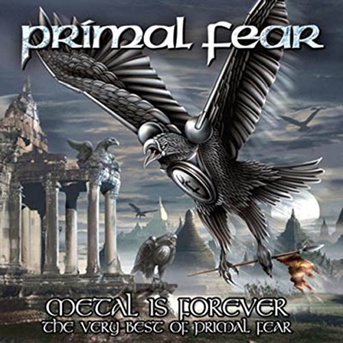 Primal Fear: Metal Is Forever-The Very Best Of (Re-Issue) (Audio CD)