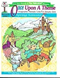 img - for Once upon a theme: Imaginative Thematic Units for January-June (Pre-school-Grade 1) (Once upon a theme: Imaginative Thematic Units for January-June (Pre-school-Grade 1), TEC972) book / textbook / text book