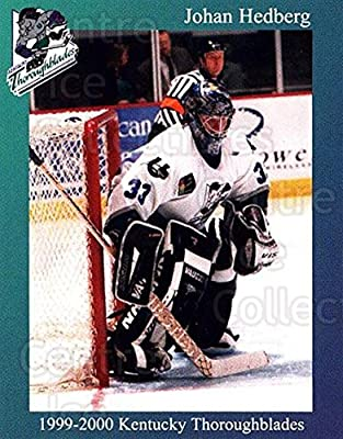 (CI) Johan Hedberg Hockey Card 1999-00 Kentucky Thoroughblades 14 Johan Hedberg