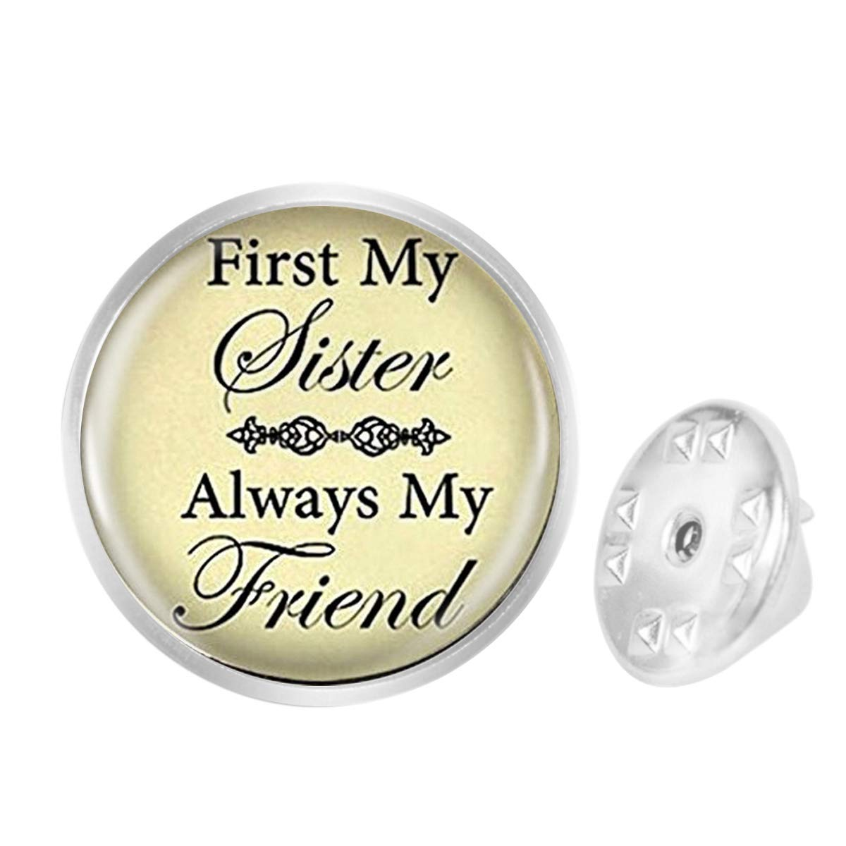 WAZZIT Round Metal Tie Tack Hat Lapel Pin Brooches Sister First My Sister Always My Friend Sisters Love Banquet Badge Enamel Pins Trendy Accessory Jacket T-Shirt