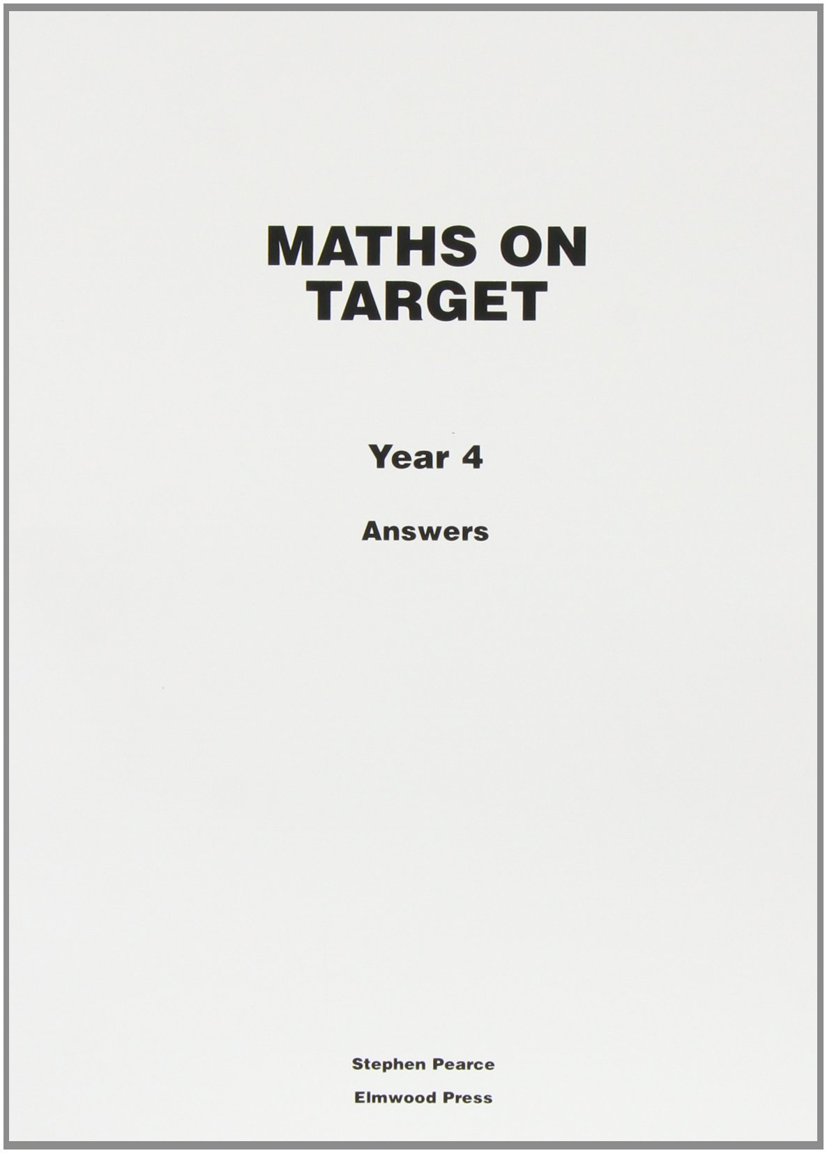 Maths on Target: Answers Year 4: Amazon.co.uk: Stephen Pearce ...