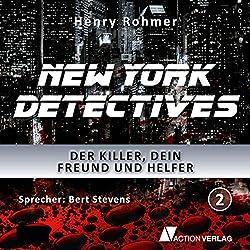Der Killer, dein Freund und Helfer (New York Detectives 2)