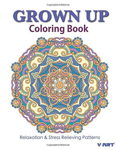 Grown Up Coloring Book 18: Coloring Books for Grownups : Stress Relieving Patterns (Volume 18)