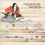 Floating World by Jade Warrior