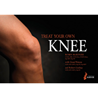 Treat Your Own Knee (English Edition)