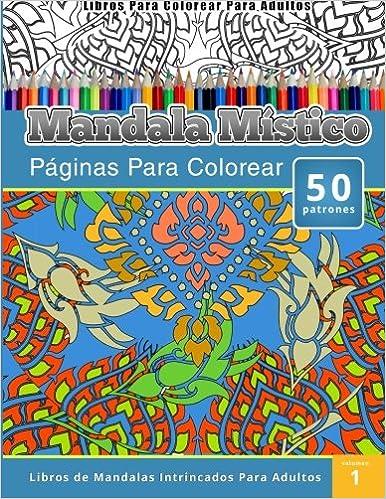 Libros Para Colorear Para Adultos: Mandala Mistico Páginas Para ...